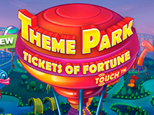Игровой автомат Theme Park – Tickets Of Fortune в казино Адмирал